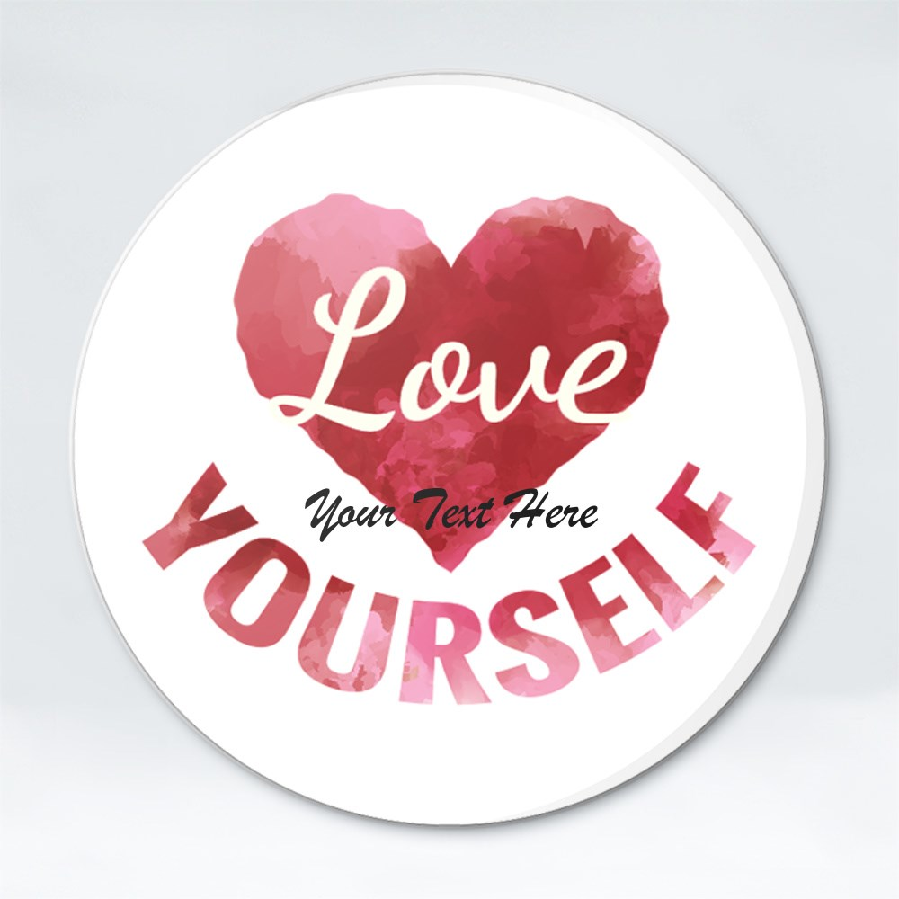 Button Badges > Button Badges (Magnetic Opener) > Love Yourself